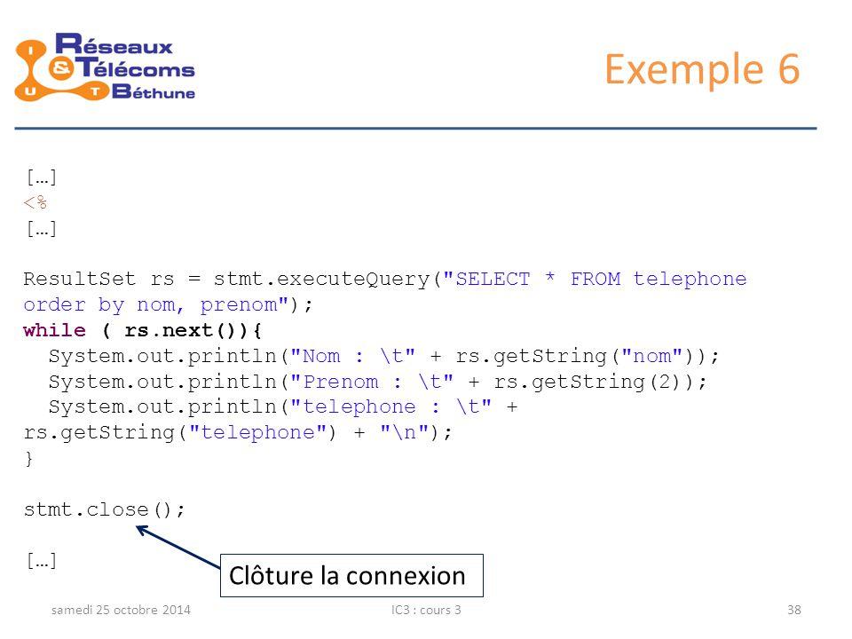 Exemple 6 Clôture la connexion […] <%